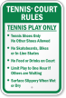 Tennis Play Only With Tennis Court Rules Sign