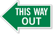 This Way Out, Left Die-Cut Directional Sign
