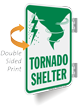 Tornado Shelter Double Sided Metal Sign