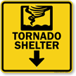 Tornado Shelter Down Arrow Sign