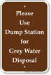 Use Dump Station For Water Disposal Sign