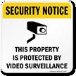 Security Notice Video Surveillance Sign