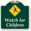 Watch for Children Signature Sign