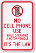 No Cell Phone While Operating Motor Vehicle Sign