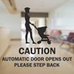 Automatic Door Opens Out Please Step Back Label