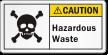 Hazardous Waste ANSI Caution Label