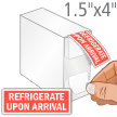 Refrigerate Upon Arrival Shipping Labels in Dispenser