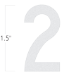Die-Cut 1.5 Inch Tall Reflective Number 2 White