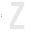 Die-Cut 3 Inch Tall Reflective Letter Z White