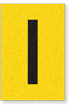 Engineer Grade Vinyl, 1 Inch Letter, Black on Yellow, I