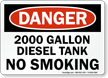 2000 Gallon Diesel Tank No Smoking Sign