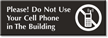 No Cell Phone In The Building Engraved Sign