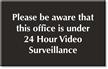 Video Surveillance Engraved Room Sign