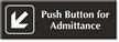 Push Button For Admittance Sign