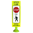 STOP For Pedestrians Crosswalk Sign On Fixed Base