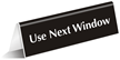 Use Next Window OfficePal™ Tabletop Tent Sign