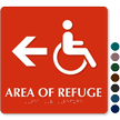 Handicap Area Of Refuge Left Arrow Braille Sign
