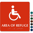 Area Of Refuge Wheelchair Symbol Sign with Braille