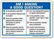 Asking Good Question Dos And Do Nots Sign
