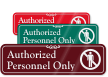Authorized Personnel Only ShowCase™ Wall Sign