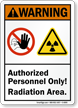 Authorized Personnel Only Radiation Area Sign