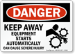 Danger: Keep Away Equipment Starts Automatically Sign