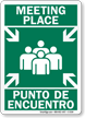 Bilingual Meeting Place / Punto De Encuentro Sign