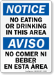 Notice No Eating or Drinking Sign Bilingual