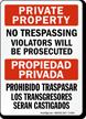 Bilingual Private Property No Trespassing Violators Prosecuted Sign
