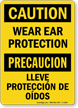Bilingual Caution Wear Ear Protection Sign