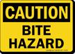 Bite Hazard OSHA Caution Sign