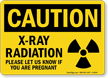Caution X-Ray Radiation Safety Sign