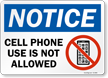 Cell Phone Use Is Not Allowed OSHA Notice Sign