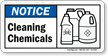 Cleaning Chemicals Notice Sign