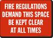 Fire Regulations Demand Sign