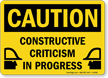 Constructive Criticism In Progress Workplace Bullying Sign