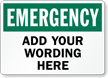 Custom Emergency Sign