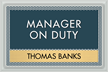 Optik Manager on Duty Sign, 6.875 in. x 10.375 in.