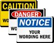 Customized OSHA Header and Text Sign