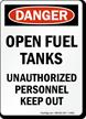 Danger Open Fuel Tanks Sign