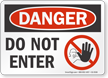 Do Not Enter OSHA Danger Sign