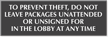 Do Not Leave Package Unattended Engraved Anti Theft Sign