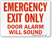 Emergency Exit Alarm Will Sound Sign