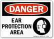 Ear Protection Area Sign - OSHA Danger