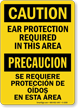 Caution Ear Protection Required Bilingual Sign