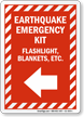 Earthquake Emergency Kit Left Arrow Sign