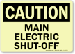 GlowSmart OSHA Caution Main Electric Shut-Off Sign
