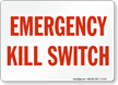 Emergency Kill Switch
