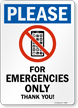 Cell Phone For Emergency Use Only Sign