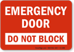 Emergency Door Do Not Block Sign